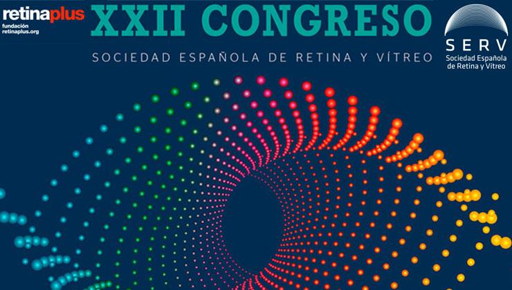 XXII Congreso de la Sociedad Española de Retina y Vítreo (SERV)