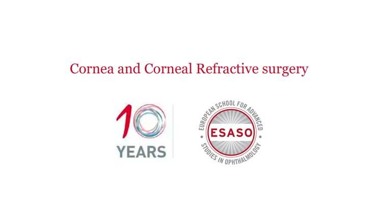 Cornea and Corneal Refractive surgery ESASO