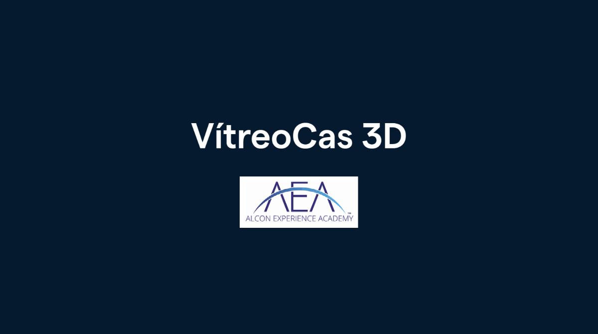VítreoCas 3D