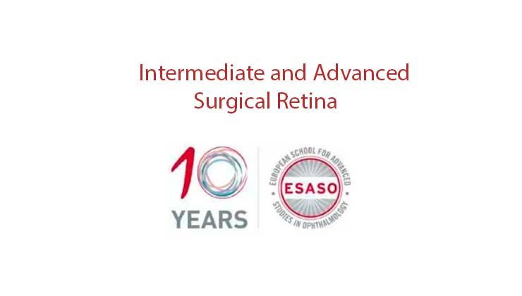 esaso intermediate advanced surgical retina