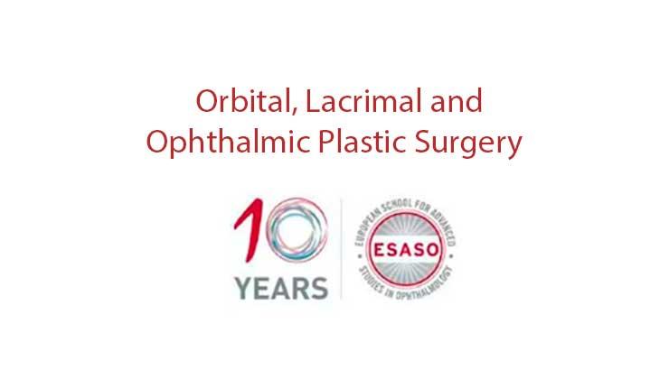 esaso orbital lacrimal opthalmic plastic surgery