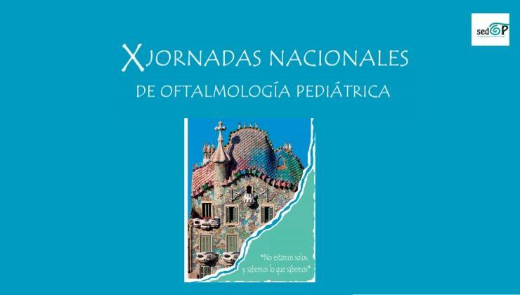 X Jornadas Nacionales de Oftalmología Pediátrica