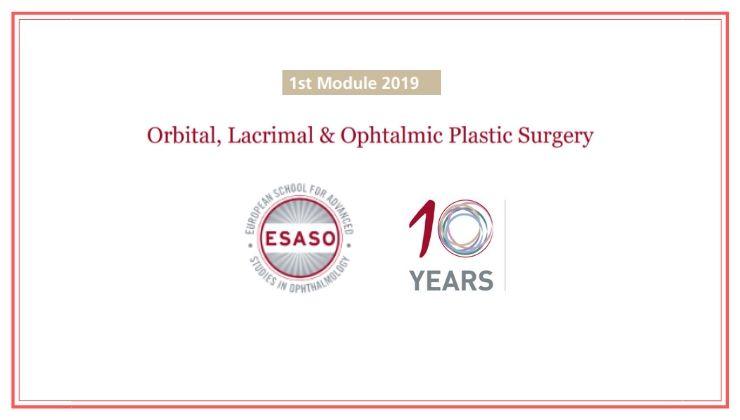 Orbital, Lacrimal & Ophtalmic Plastic Surgery ESASO