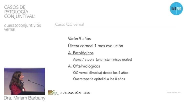 Casos de patología conjuntival: queratoconjuntivitis vernal