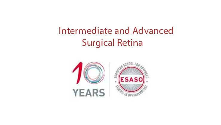 esaso intermediate advanced surgical retina