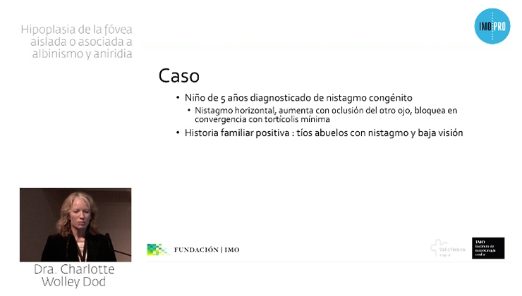 imagen ponenci Hipoplasia de la fóvea aislada o asociada a albinismo y aniridia