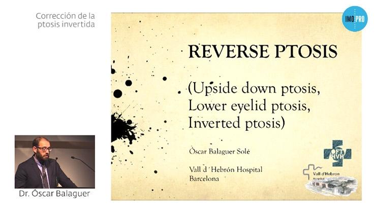 Corrección de la ptosis invertida