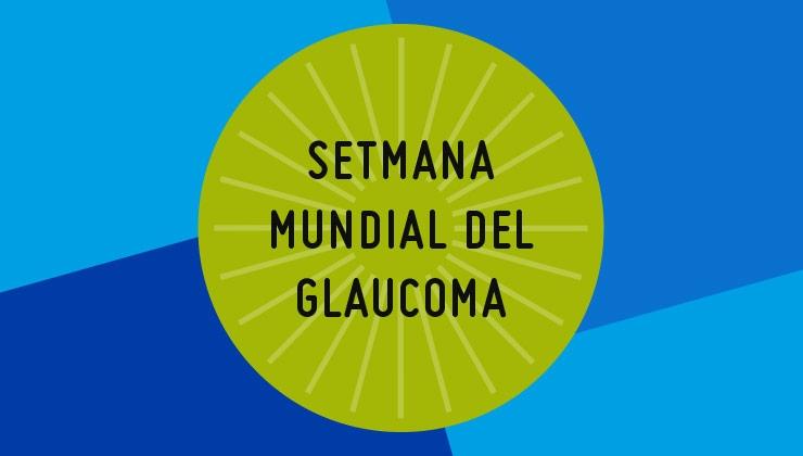 setmana mundial glaucoma